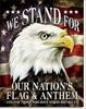 2175 WE STAND FOR OUR FLAG TIN SIGN DSPRT