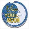 09821 I LOVE YOU TO THE MOON CAR COASTER GLDC