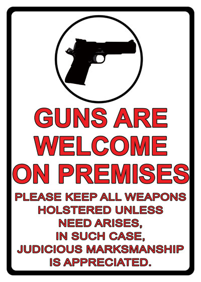 1499 GUNS WELCOME ON PREMISES TIN SIGN RVREG